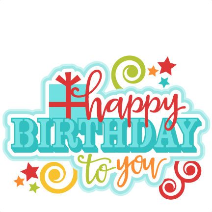 Happy birthday to you title svg scrapbook cut file cute clipart